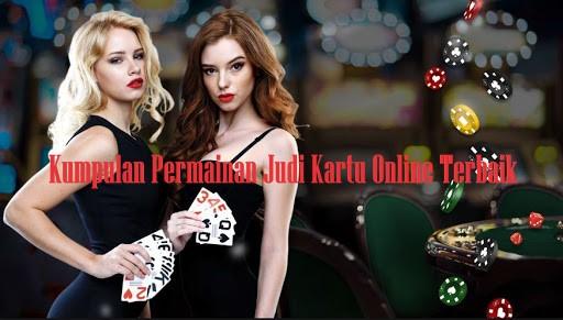 Kumpulan Permainan Judi Kartu Online Terbaik