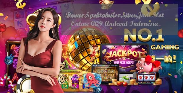 Bonus Spektakuler Situs Judi Slot Online CQ9 Android Indonesia